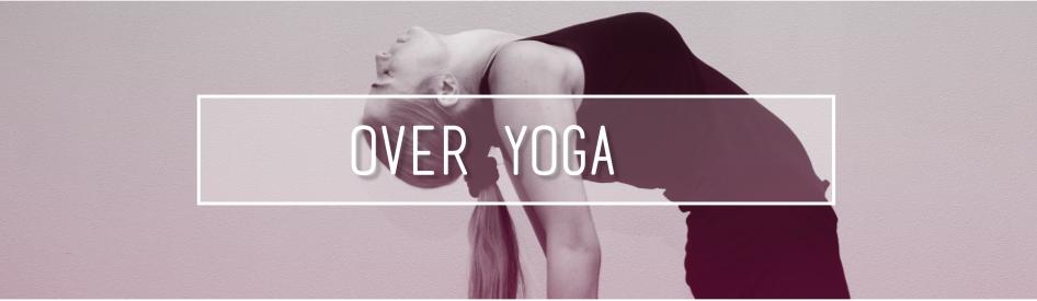 Over yoga